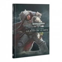 Warhammer 40000: Éveil Psychique: La Saga de la Bête